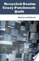 Recycled Denim Crazy Patchwork Quilt Book