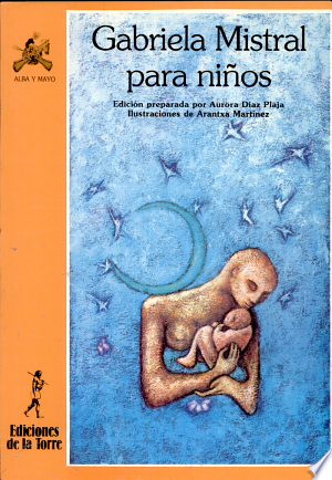 Download Gabriela Mistral para niños Free Books - Dlebooks.net