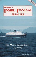 Alaska's Inside Passage traveler