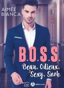 Pdf B.O.S.S. – Beau, Odieux, Sexy, Snob Telecharger