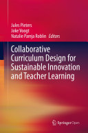 Collaborative Curriculum Design for Sustainable Innovation and Teacher Learning Pdf/ePub eBook