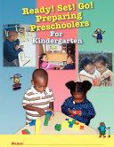 Ready  Set  Go  Preparing Preschoolers for Kindergarten