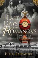 The Last Days of the Romanovs