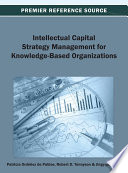 Intellectual Capital Strategy Management for Knowledge Based Organizations