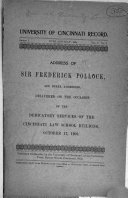 Address of Sir Frederick Pollock: And Other Addresses, ...