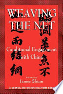 Weaving the Net  : Conditional Engagement with China