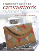 Beginner s Guide to Canvaswork Embroidery Book PDF