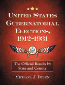 United States Gubernatorial Elections  1912 1931