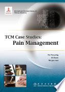 Tcm Case Studies Pain Management Book PDF