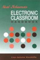 Neal Schuman Electronic Classroom Handbook