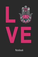 Love  Love Hamsa Notebook College Book Diary Journal Booklet Memo 110 Sheets   Ruled Paper 6x9 Inches