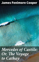 Mercedes of Castile; Or, The Voyage to Cathay Pdf/ePub eBook