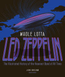 Whole Lotta Led Zeppelin  2nd Edition