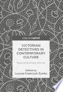 Victorian Detectives In Contemporary Culture