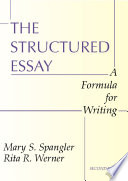 the structured essay a formula for writing mary spangler rita   the structured essay