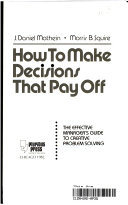How to Make Decisions that Pay Off