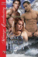 It Takes Two to Heal [The Wolfen 2]