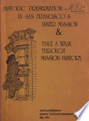 Historic Preservation in San Francisco's Inner Mission & Take a Walk Through Mission History