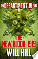 The Department 19 Files The New Blood 1919 Department 19