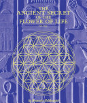 The Ancient Secret of the Flower of Life, Volume 1