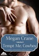 Tempt Me  Cowboy