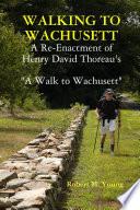 Walking to Wachusett Book PDF
