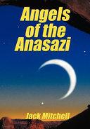 Angels of the Anasazi