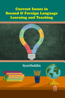 CURRENT ISSUES IN SECOND   FOREIGN LANGUAGE LEARNING AND TEACHING