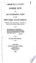Inside Out Or An Interior View Of The New York State Prison