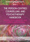 EBOOK  The Person Centred Counselling and Psychotherapy Handbook  Origins  Developments and Current Applications