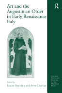 Art and the Augustinian Order in Early Renaissance Italy