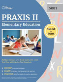 Praxis II Elementary Education Multiple Subjects 5001 Study Guide 2019-2020