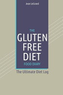 The Gluten Free Diet Food Diary Book PDF