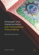 Pdf Schengen Visa Implementation and Transnational Policymaking Telecharger