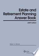 Estate Retirement Planning Answer Book 2009 Book PDF