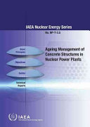Ageing Management of Concrete Structures in Nuclear Power Plants