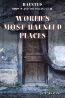 World s Most Haunted Places