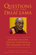 Questions for the Dalai Lama