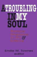 A Troubling in My Soul