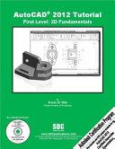 AutoCAD 2012 Tutorial - First Level: 2D Fundamentals Pdf/ePub eBook