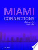 Miami Connections  Redemption  Part Two