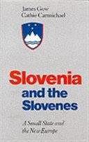 Slovenia and the Slovenes