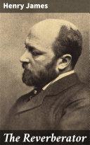 The Reverberator [Pdf/ePub] eBook