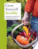 Grow Yourself Healthy