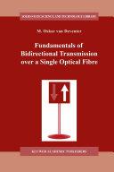 Fundamentals of Bidirectional Transmission over a Single Optical Fibre