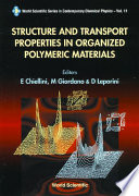 Structure And Transport Properties In Organized Polymeric Materials Book PDF