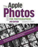 The Apple Photos Book for Photographers, 2nd Edition