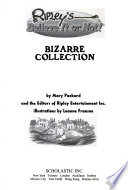 Ripley's believe it or not!  : Bizarre collection