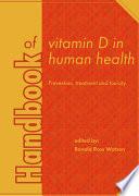 Handbook of vitamin D in human health