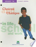 Choices Changes In Life School And Work Grades 7 8